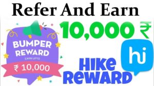 Hike refer and Earn Rewards Offers