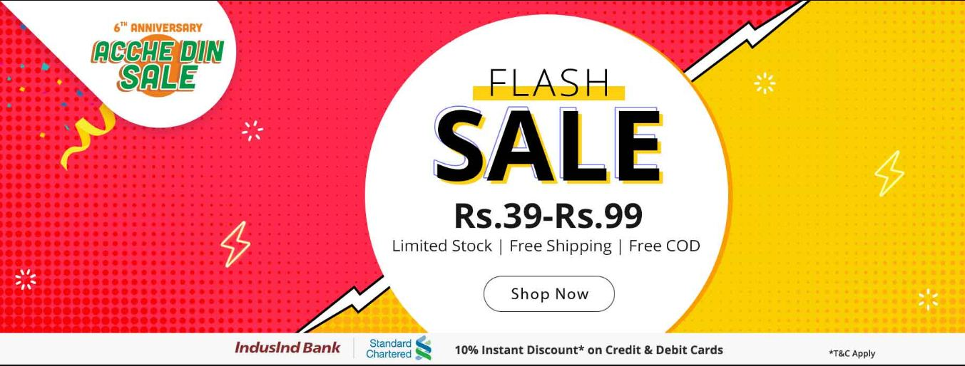 Shopclues Achhe Din Flash Sale Rs. 39 to 99