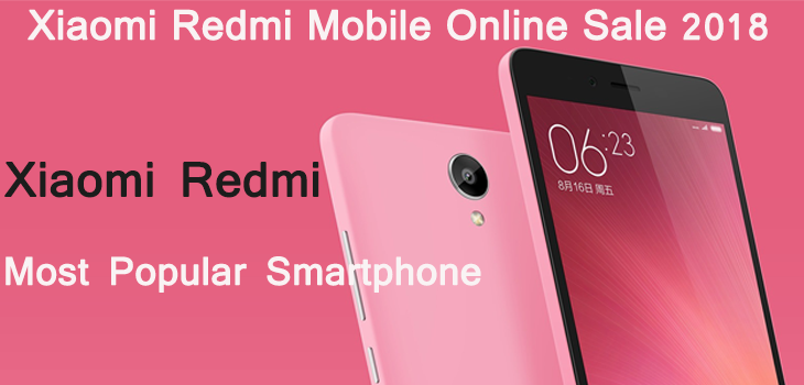 Desh Ka Smartphone Xiaomi Redmi Online Sale 2018 in India