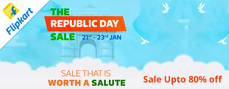 Flipkart Republic Day Sale 2018 - Up to 80 Percent Off