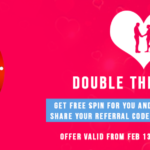 Get Refer and Earn Free Valentine Spin Cashback Both You and Your Partner