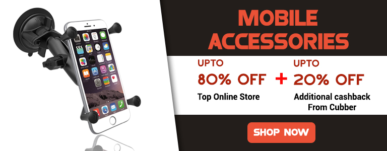 Mobile Accessories Offers Up to 80% Off + 20% Cashback From Cubber