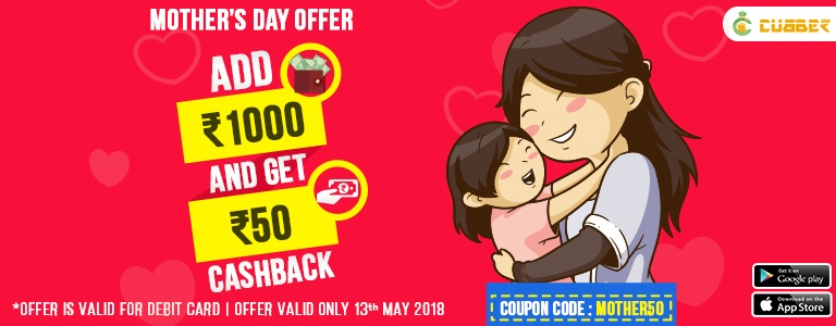 Add Rs. 1000 and Get Rs. 50 Cashback on Mothers Day Offers
